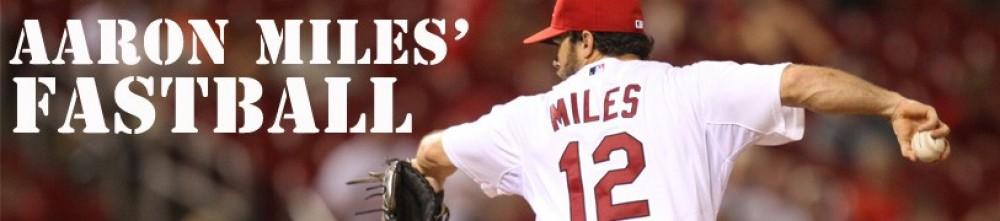 Aaron Miles' Fastball