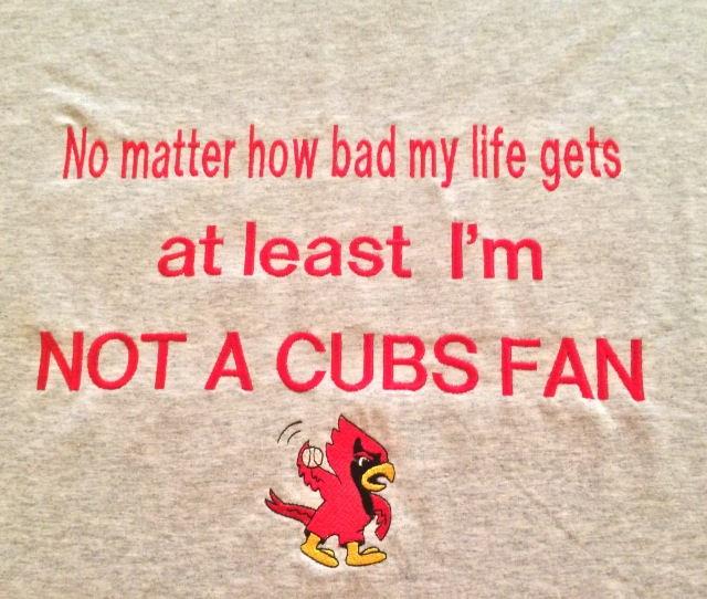 Another Cardinals Vs Cubs Series Begins In About  Minutes And Ive Prepared Myself By Donning The Appropriate Attire This New T Shirt I Received From